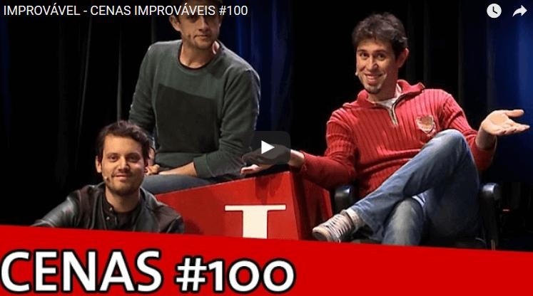 IMPROVÁVEL - CENAS IMPROVÁVEIS #100